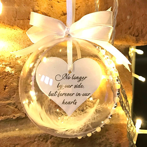 Forever in our hearts - Memorial Bauble