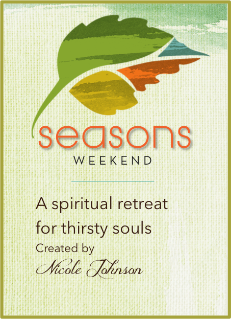 Seasons Weekend with Nicole Johnson