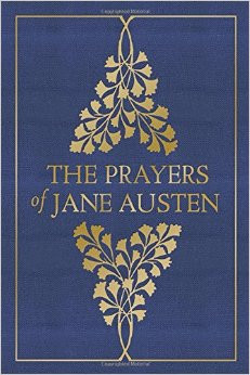 The Prayers of Jane Austen by Terry Glaspey