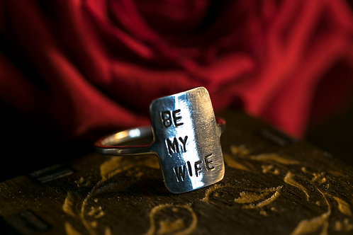 "Silver Ring ""Be My Wife"" SIZE 7"