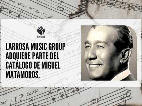 """Larrosa Music Group adquiere parte del catálogo de Miguel Matamoros, incluyendo """"Lágrimas negras""""."""