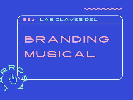 Las claves del branding musical.