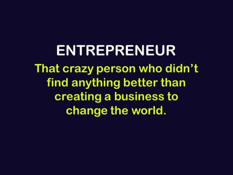 Entrepreneurship Requires To Embrace Change
