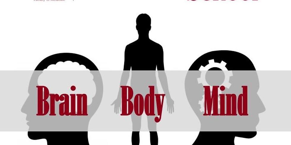 Mini Medical School Brain, Body, Mind