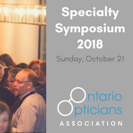 Ontario Opticians Association Specialty Symposium 2018