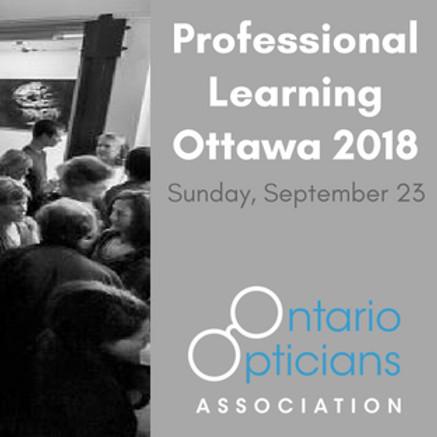 Ontario Opticians Association Professional Learning Ottawa 2018