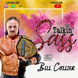 AEW and Indie Star Bill Collier Talks Shop with Sassy Steph on Talkin' Sass