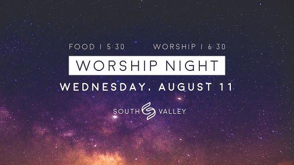 worship night slide - aug 11.jpg