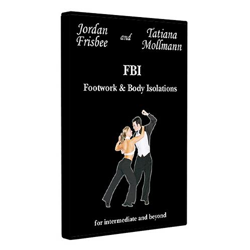 FBI (Footwork & Body Isolations)