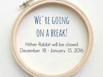 We're Going on a Break!