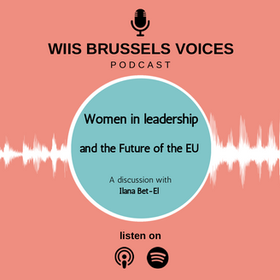 Women in Leadership and the Future of the EU: A discussion with Ilana Bet-El