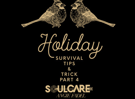 Holiday Survival Tips & Tricks: This too shall pass