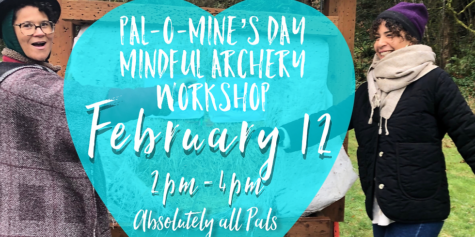 Pal-O-Mine Mindful Archery Workshop