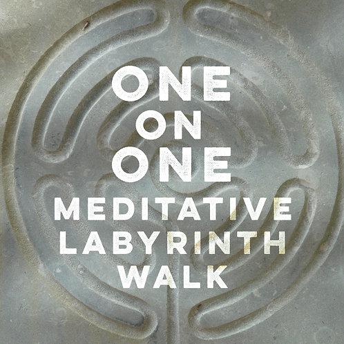 One On One Meditative Labyrinth Walk