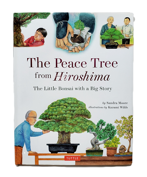 The Peace Tree from Hiroshima - The Little Bonsai with a Big Story