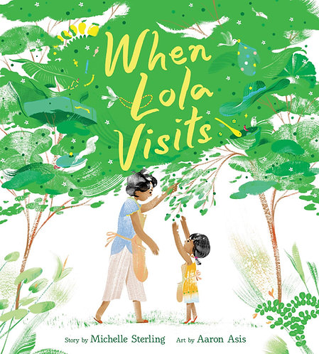 When Lola Visits by Michelle Sterling