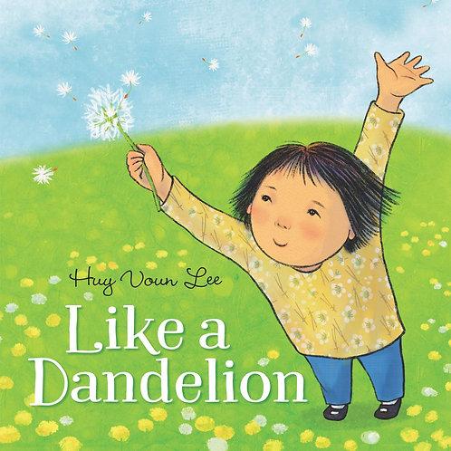 Like a Dandelion by Huy Voun Lee