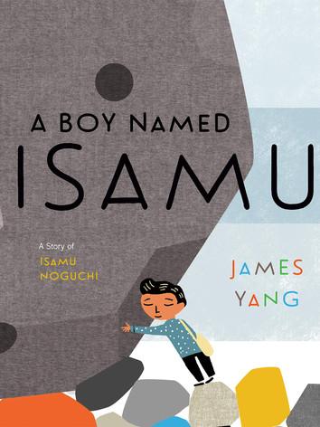 A Boy Named Isamu by James Yang