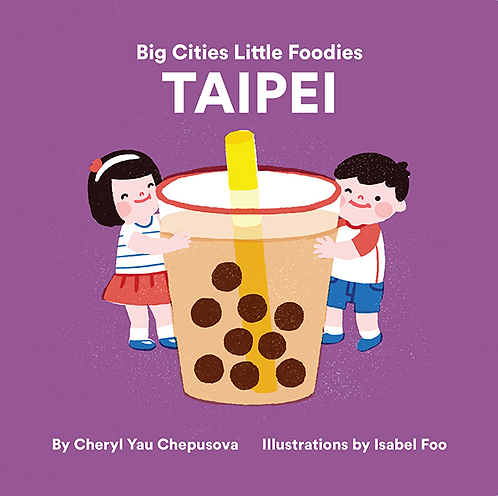 Big Cities Little Foodies - Taipei