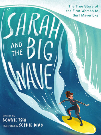 Sarah and the Big Wave by Bonnie Tsui