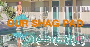 Our Shag Pad