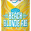 Thumbnail: 3 Daughters Beach Blonde Ale