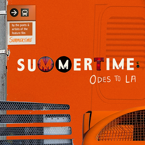 Summertime: Odes to LA