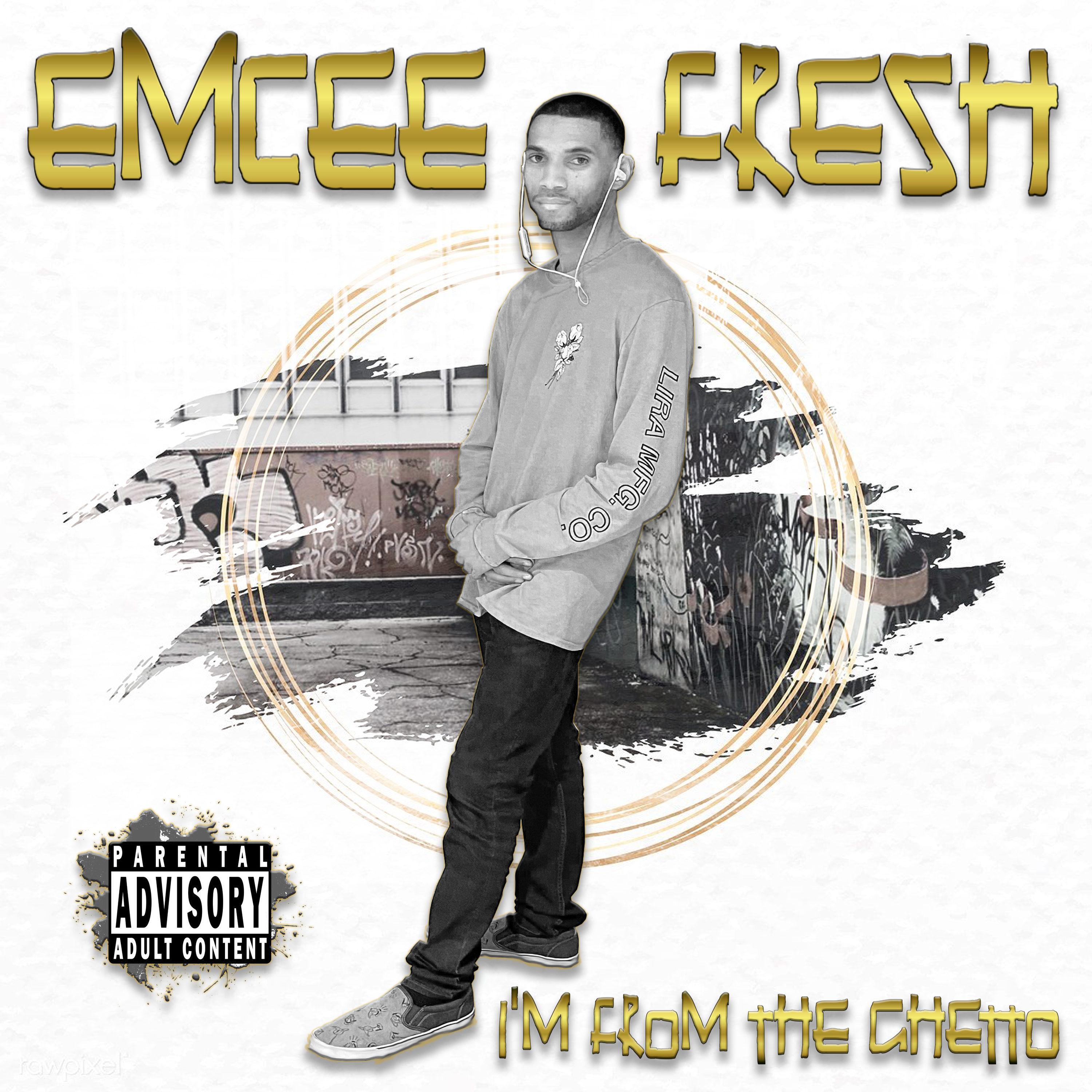 Emcee Fresh Im from the Ghetto EP