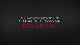 Advisable Interviews... Rev. Moose, Managing Partner and Co Founder of Marauder