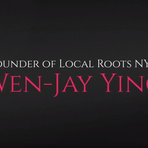 Advisable Interviews... Wen-Jay Ying, Founder of Local Roots NYC