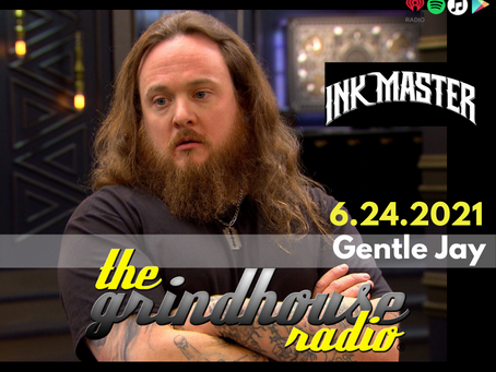 Ink Master's Gentle Jay Guest Spots On The Grindhouse Radio