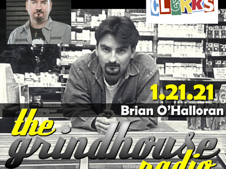 Actor Brian O'Halloran from 'Clerks' Joins The Grindhouse Radio