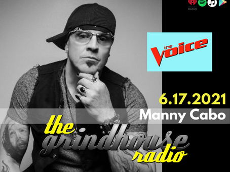 Manny Cabo from The Voice Joins The Grindhouse Radio
