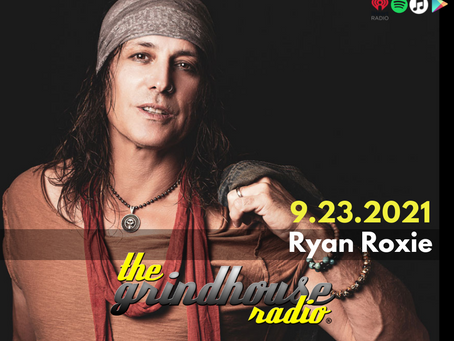 Ryan Roxie Rocks Out With The Grindhouse Radio
