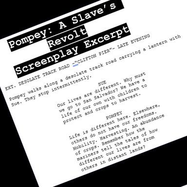 Pompey: A Slave's Revolt Screenplay Excerpt