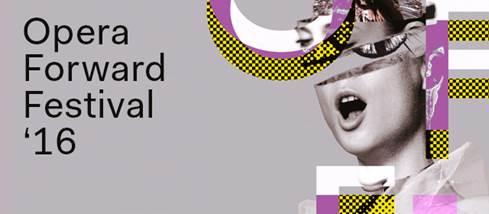 Opera Forward Festival 2016