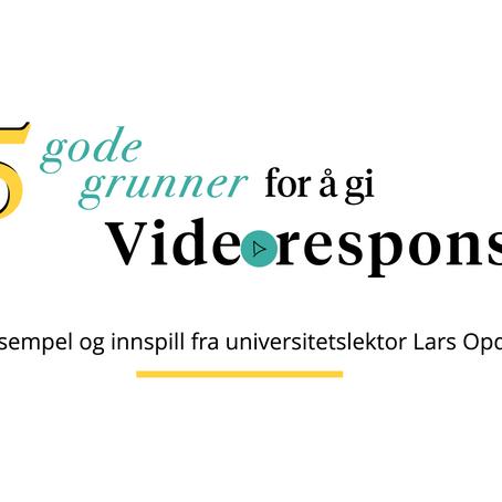 5 gode grunner for å gi videorespons til studenter