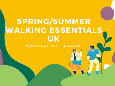 Spring/Summer Walking Essentials Guide UK