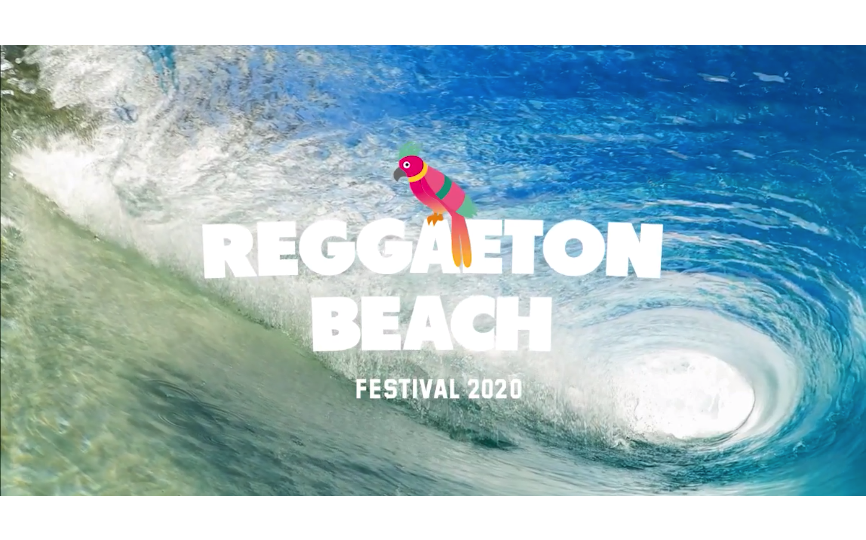 30/05/2020: REGGAETON BEACH FESTIVAL
