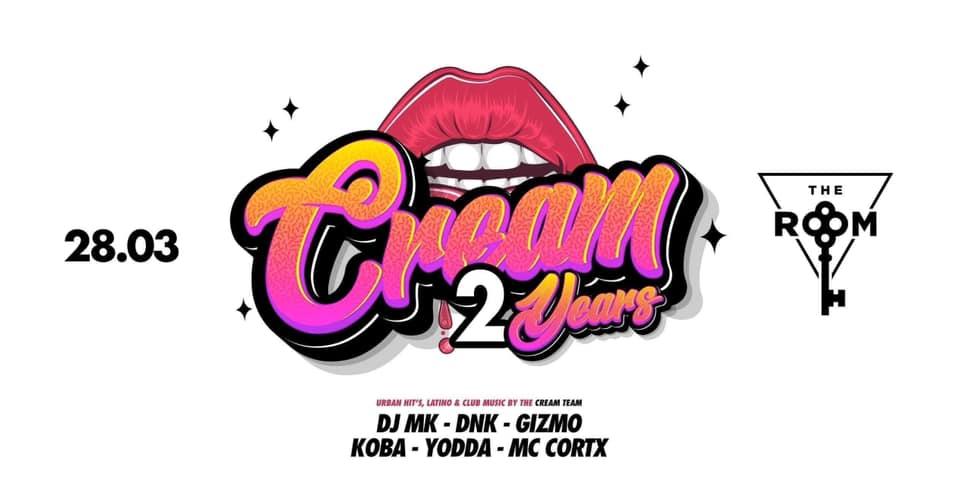 """28/03: CREAM """"2 YEARS"""""""