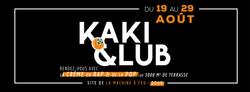 19/08: KAKI CLUB OPENING
