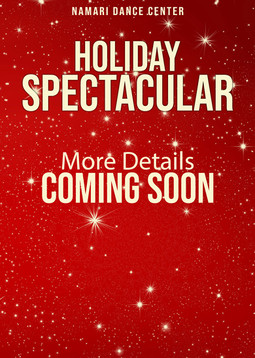 Holiday Spectacular  December 18th