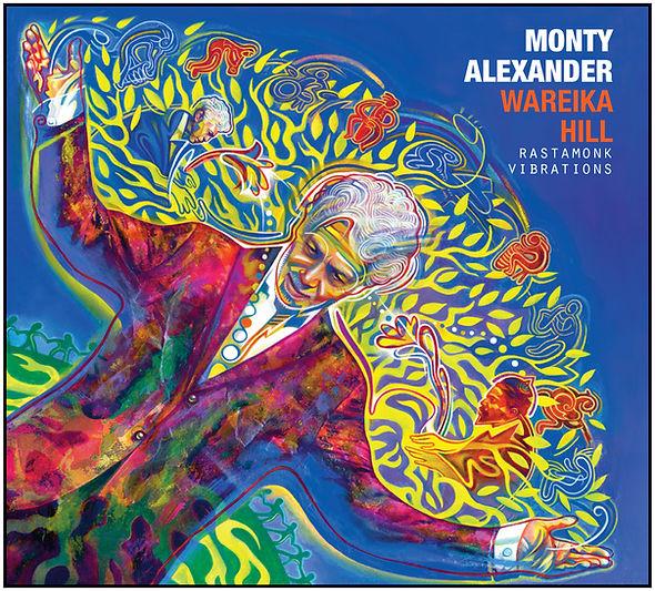 Monty Alexander WAREIKA HILL CD cover.jp