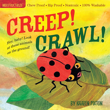 Indestructibles: Creep! Crawl!