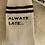 Thumbnail: Always Late Socks