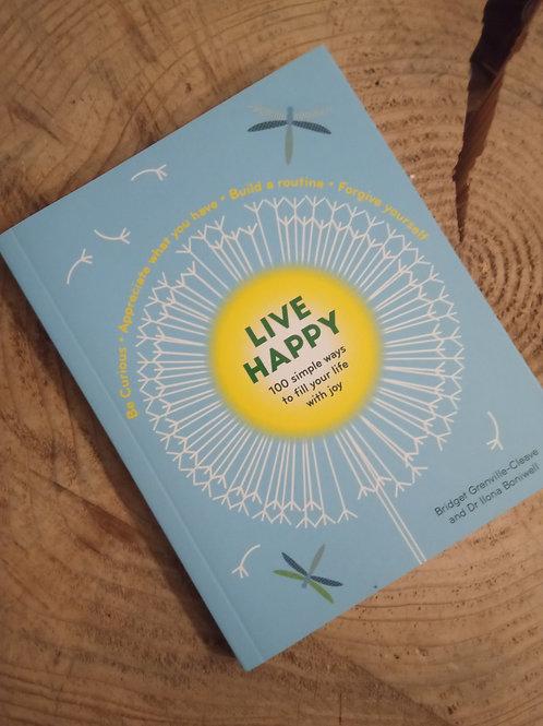 Live Happy  by Bridget Grenville-Cleave & Dr Ilona Boniwell