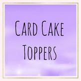 Card cake toppers.jpg
