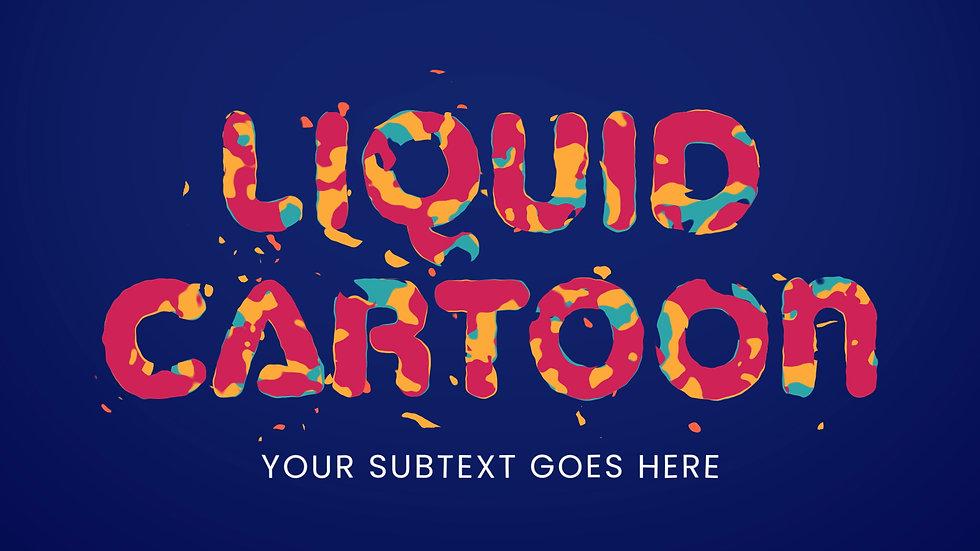 Liquid Cartoon Titles
