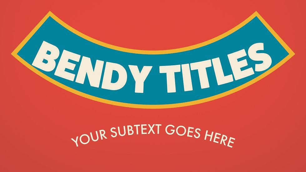 Bounce Bendy Titles