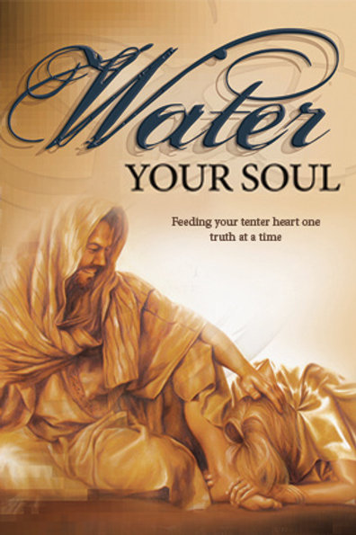 Water Your Soul (Kindle Version)